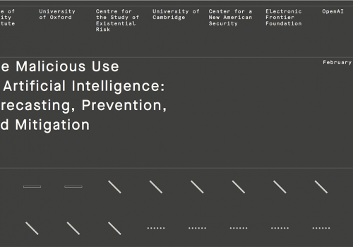 CNAS' 'The Malicious Use of Artificial Intelligence: Forecasting, Prevention, and Mitigation'